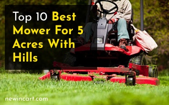 Best Mower For 5 Acres With Hills